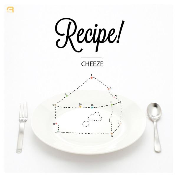 Cheeze - Recipe!