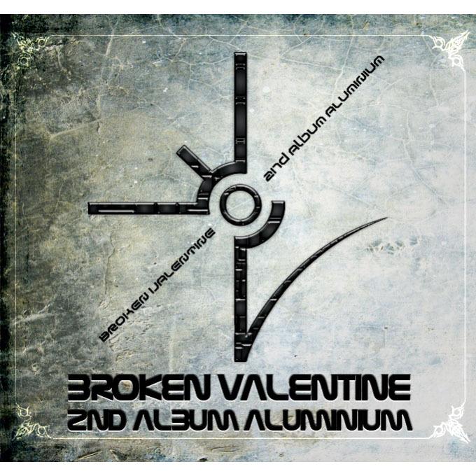 Broken Valentine - Aluminum