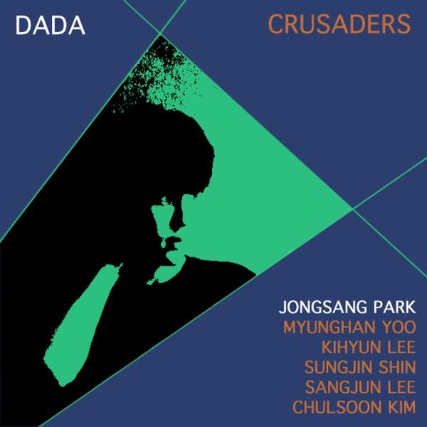 Dada - Crusaders