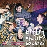 Get Ready To 'Go Crazy' With 2PM