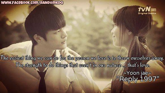 Quotes About Love Korean Drama : The easiest thing we can do for the person we love is to throw ...