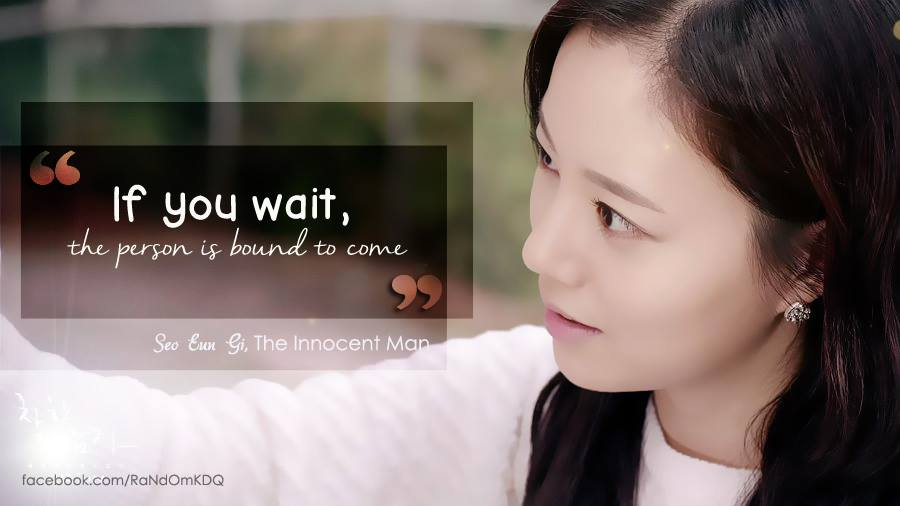 Quotes About Love Korean Drama : If you wait, the person is bound to come.? The Innocent ...