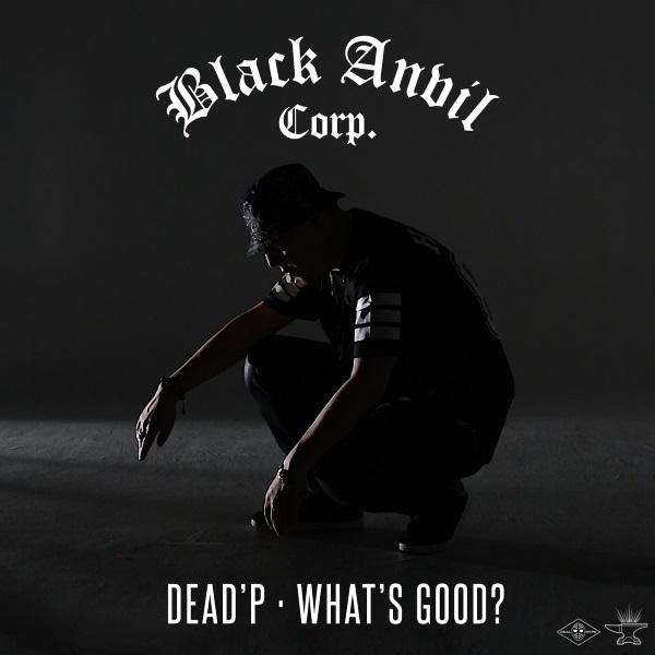 Dead'P - What's Good