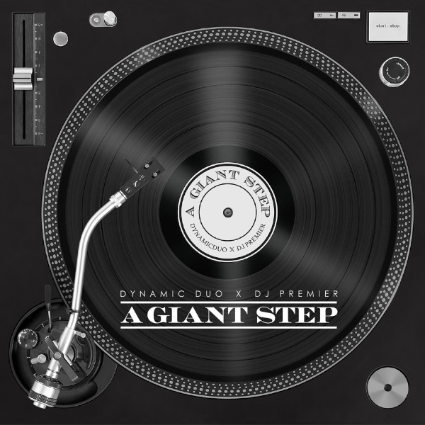 Dynamic Duo & DJ Premier - A Giant Step