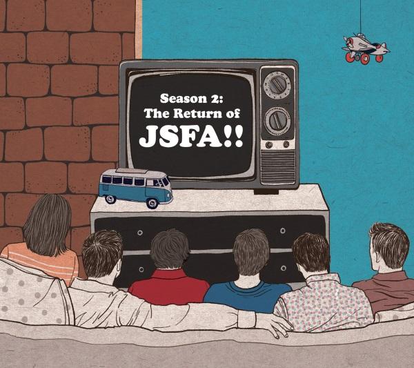 JSFA - Season 2 The Return of JSFA