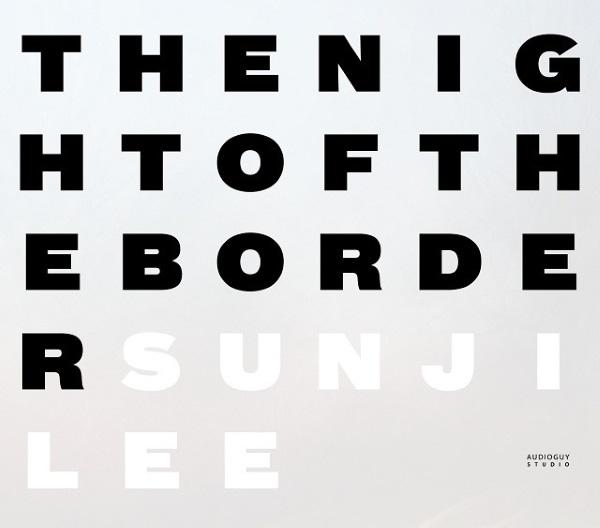 Lee Sunji - The Night of the Border