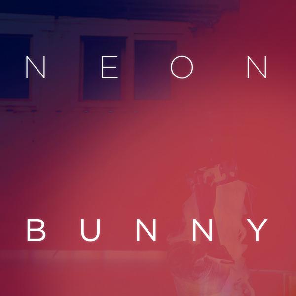 Neon Bunny - 너여야 (It's You)