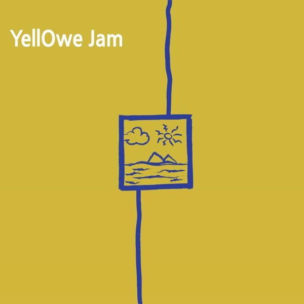 YellOwe Jam - YellOwe Jam