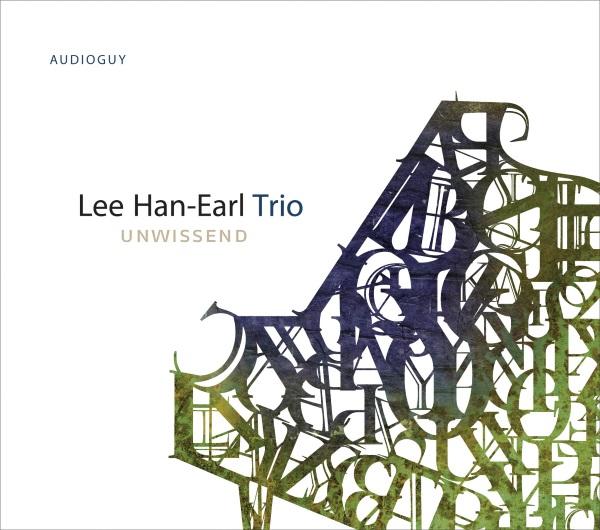 Hanearl Lee Trio - Unwissend