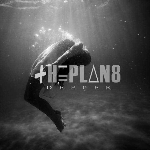 The Plan8 - Deeper