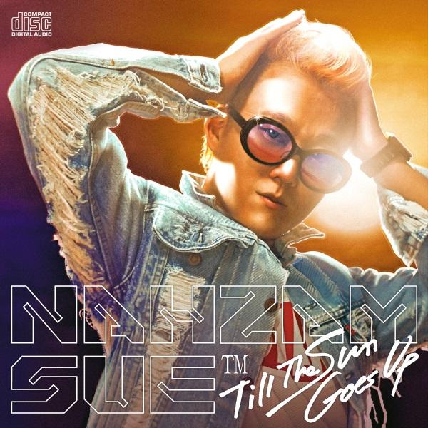 Nahzam Sue - Till the Sun Comes Up