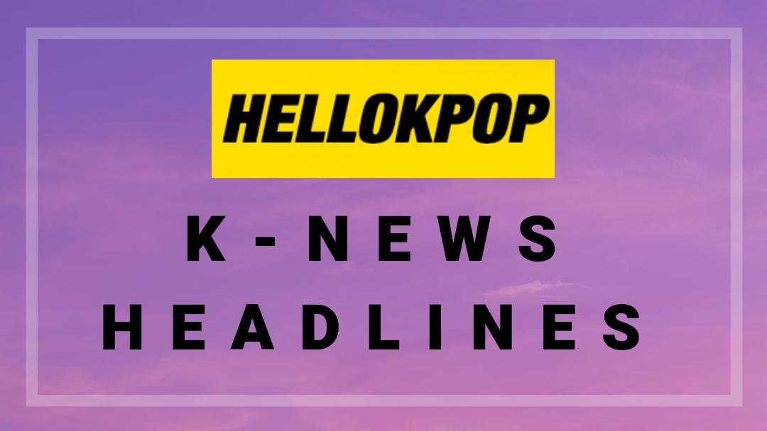 K-News Weekly Headlines: X1 Unveils Debut Details, Kang Daniel