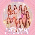 IZ*ONE [EYES ON ME]