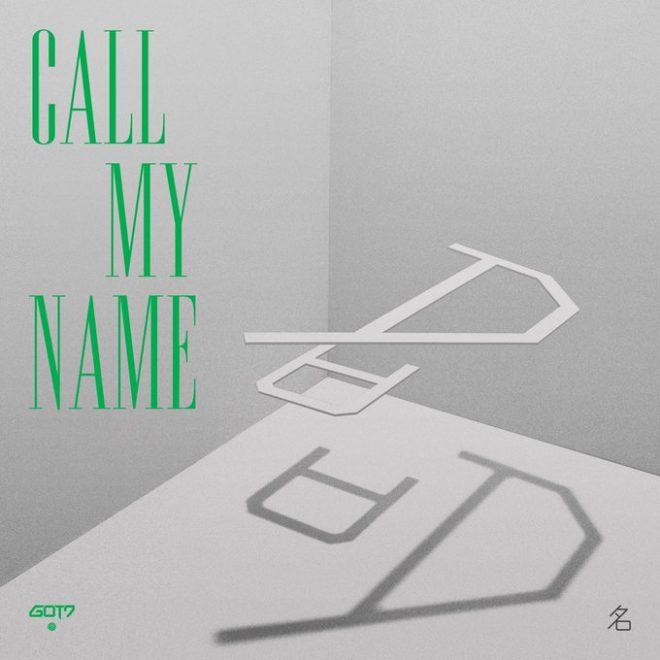 GOT7 Comeback Call My Name