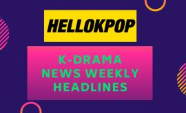 K-Drama News