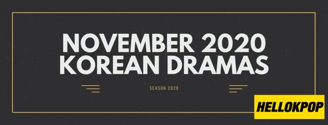 NOVEMBER 2020 KOREAN DRAMAS