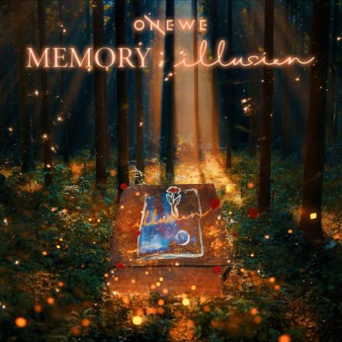 ONEWE MEMORY: illusion
